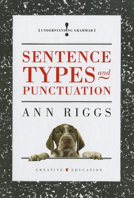 Sentence Types and Punctuation 9781608180950
