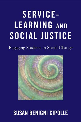 Service-Learning and Social Justice: Engaging Students in Social Change 9781607095194