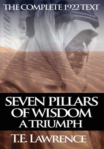 Seven Pillars of Wisdom: A Triumph 9781607960621