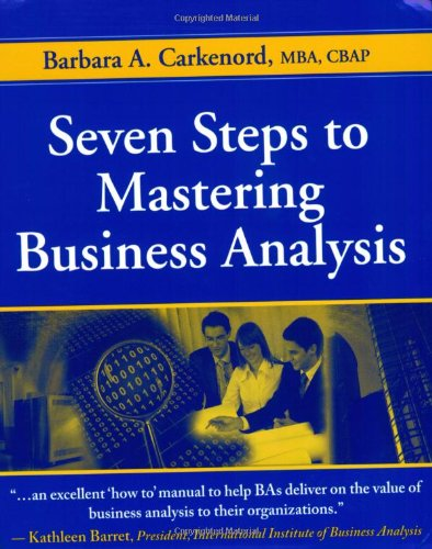Seven Steps to Mastering Business Analysis 9781604270075
