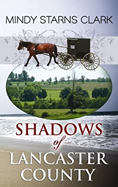 Shadows of Lancaster County 9781602853980