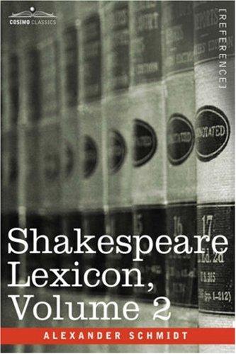 Shakespeare Lexicon, Vol. 2 9781602061194