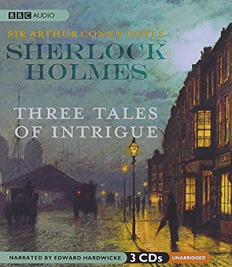 Sherlock Holmes: Three Tales of Intrigue 9781602836594