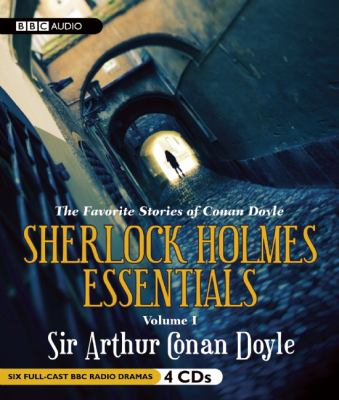 Sherlock Holmes Essentials Volume I: The Favorite Stories of Conan Doyle 9781609980603