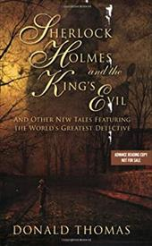 Sherlock Holmes and the King's Evil: And Other New Adventures of the Great Detective 7412547