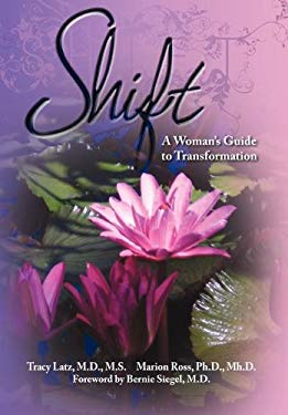 Shift: A Woman's Guide to Transformation 9781600376160