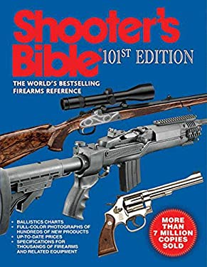 Shooter's Bible: The World's Bestselling Firearms Reference 9781602398016