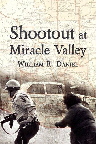 Shootout at Miracle Valley 9781604941524