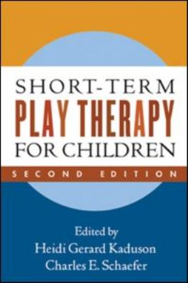 Short-Term Play Therapy for Children 9781606233535