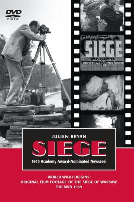 Siege: World War II Begins: Original Film Footage of the Seige of Warsaw, Poland, September 1939 9781607720065