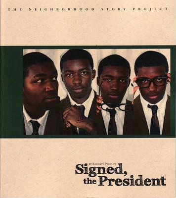 Signed, the President 9781608010158