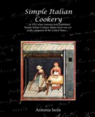 Simple Italian Cookery 9781605975276