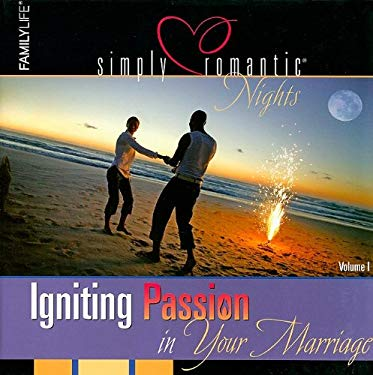 Simply Romantic Nights, Volume 1: Igniting Passion in Your Marriage [With Cards and Paperback Book and Note Pad] 9781602002197