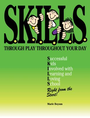 S.K.I.L.L.S. Through Play Throughout Your Day 9781602130241