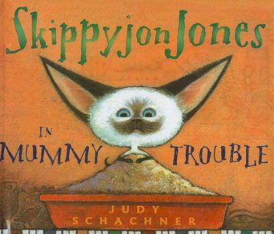 Skippyjon Jones in Mummy Trouble 9781606864180