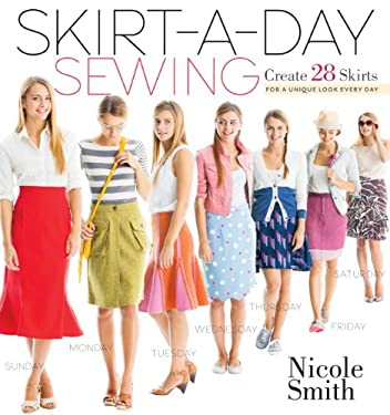 Skirt-A-Day Sewing 9781603429740