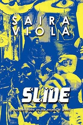 Slide, a Modern Satire on the Excess of Greed 9781608604890