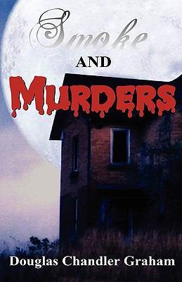Smoke and Murders 9781605942490