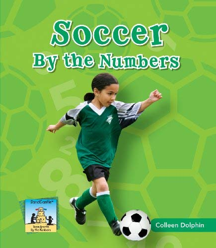 Soccer by the Numbers 9781604537710