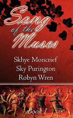 Song of the Muses Book 1 9781601543660