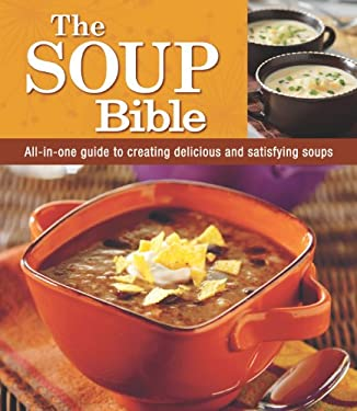 The Soup Bible 9781605537245