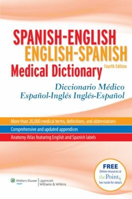 Spanish-English/English-Spanish Medical Dictionary/Diccionario Medico Espanol-Ingles/Ingles-Espanol 9781608311293