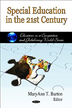 Special Education in the 21st Century 9781607415565