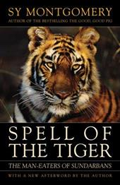 Spell of the Tiger: The Man-Eaters of Sundarbans 7389369