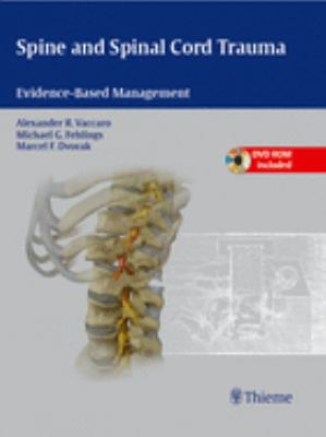 Spine and Spinal Cord Trauma: Evidence-Based Management [With DVD ROM] 9781604062212