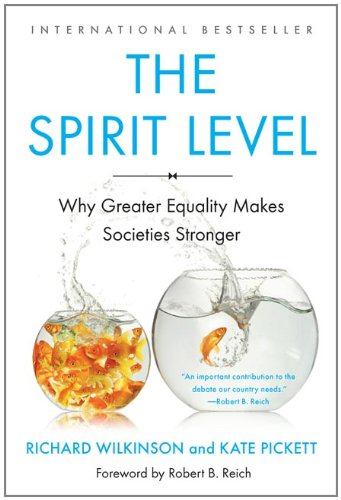 The Spirit Level: Why Greater Equality Makes Societies Stronger 9781608193417
