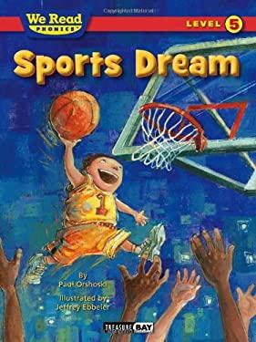 We Read Phonics-Sports Dream