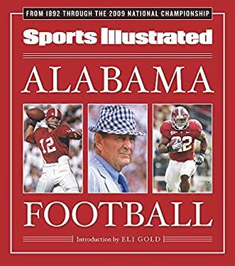 Sports Illustrated Alabama Football 9781603201490