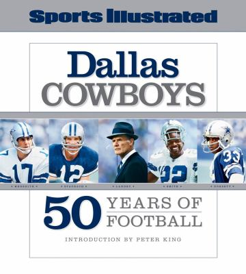 Dallas Cowboys: 50 Years of Football 9781603201148
