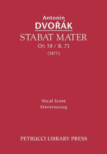 Stabat Mater, Op. 58 / B. 71 - Vocal Score 9781608740659