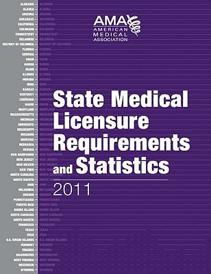 State Medical Licensure Requirements and Statistics 9781603592246