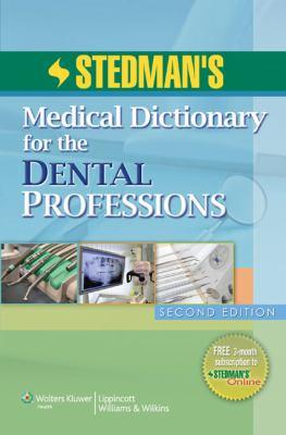 Stedman's Dental Dictionary 9781608311460