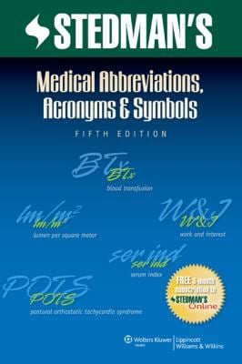 Stedman's Medical Abbreviations, Acronyms & Symbols 9781608316991