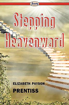 Stepping Heavenward 9781604508055