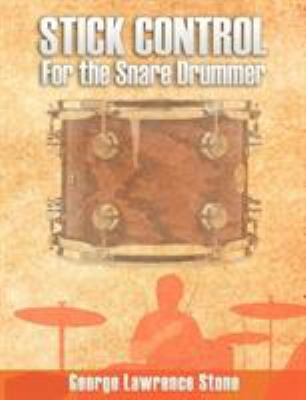 Stick Control: For the Snare Drummer