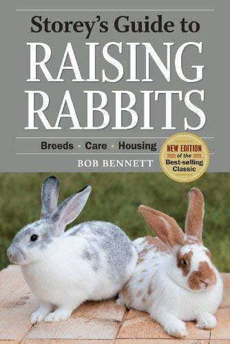 Storey's Guide to Raising Rabbits: Breeds, Care, Housing 9781603424578