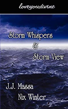 Storm Whispers & Storm View 9781600541155