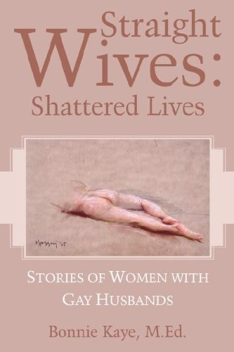 Straight Wives: Shattered Lives