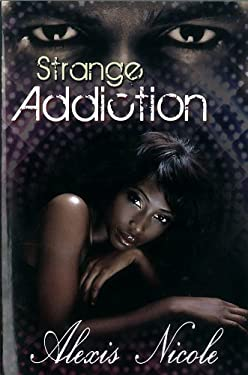 Strange Addiction 9781601623621