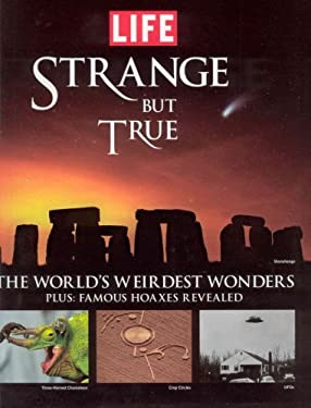Strange But True: The World's Weirdest Wonders 9781603200318