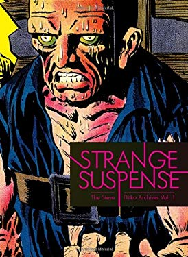 Strange Suspense: The Steve Ditko Archives, Vol. 1 9781606992890