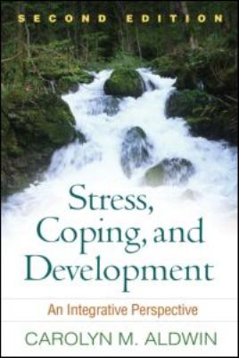 Stress, Coping, and Development: An Integrative Perspective 9781606235591