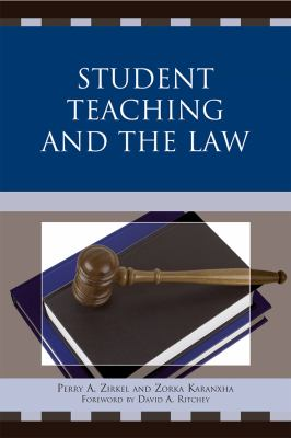 Student Teaching and the Law 9781607095101
