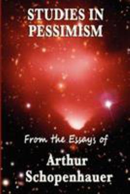 Studies in Pessimism 9781604595703