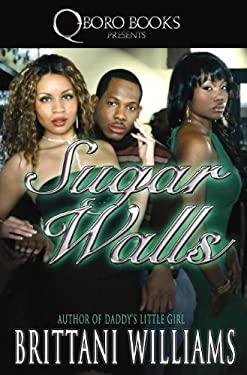 Sugar Walls 9781601625229