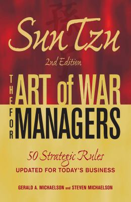 Sun Tzu: The Art of War for Managers: 50 Strategic Rules Updated for Today's Business 9781605500300